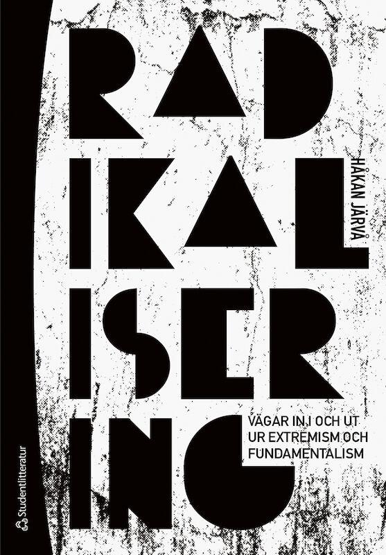 Radikalisering - 9789144137803 | Studentlitteratur